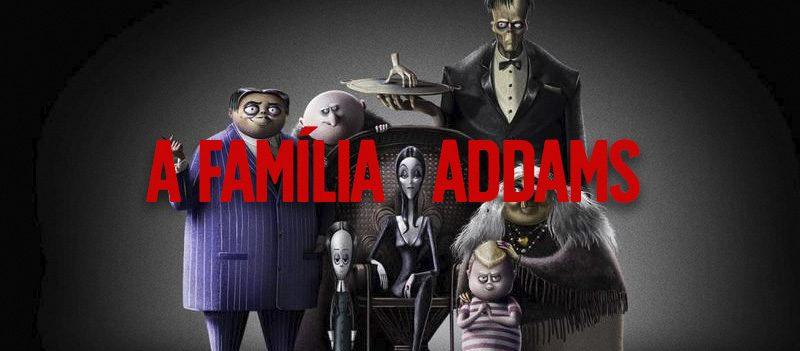 A Família Addams, animação de terror de 2019