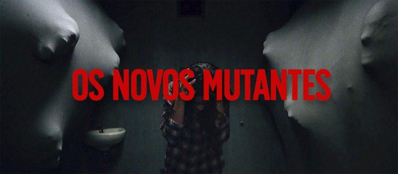 Os Novos Mutantes (New Mutants), filme de terror de 2019